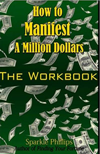Amazon.com: How to Manifest a Million Dollars: The Workbook (9781515242819): Phillips, Sparkle: Books