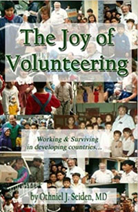Joy of Volunteering: Seiden MD, Othniel J: 9781519495587: Amazon.com: Books