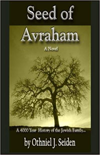 Amazon.com: Seed of Avraham: The 4000 Year History of the Jewish Family (9781519495815): Seiden, Othniel J: Books