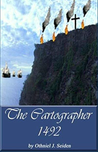 The Cartographer 1492: 1492: Seiden, Othniel J: 9781519496157: Amazon.com: Books
