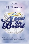 Angel On Board: Watch out for angels watching out for you! (True Angel Books Book 1) - Kindle edition by Thornton, EJ. Religion & Spirituality Kindle eBooks @ Amazon.com.