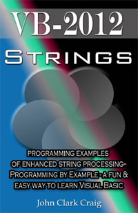 Amazon.com: VB.Net - Strings - programming examples of enhanced string processing (VB.Net Programming by Example Book 1) eBook: Craig, John Clark: Kindle Store
