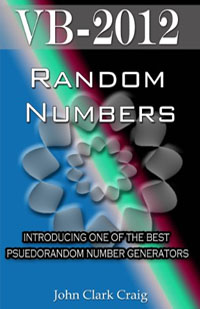 Amazon.com: VB-2012  Random Numbers - introducing one of the best psuedorandom number generators (VB-2012 Programming by Example Book 3) eBook: Craig, John: Kindle Store