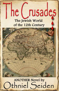 Amazon.com: THE CRUSADES - The Jewish World of the 12th Century eBook: Seiden, Othniel J: Kindle Store