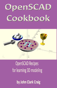 OpenSCAD Cookbook: OpenSCAD Recipes for learning 3D modeling, Craig, John, eBook - Amazon.com