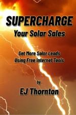 Supercharge Your Solar Sales Kindle