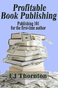 Publishing 101 for the first-time author