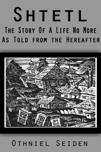 Shtetl - the story of a life no more...